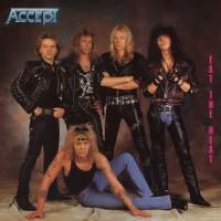 Accept - Eat The Heat (1989) - Expanded