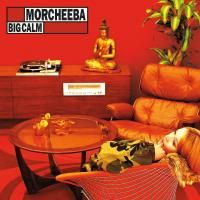 Morcheeba - Big Calm (1998)