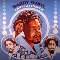 Barry White - Can't Get Enough (1974) (180 Gram Audiophile Vinyl)