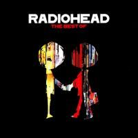 Radiohead - The Best Of (2008)