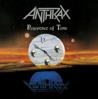 Anthrax - Persistence Of Time (1990)
