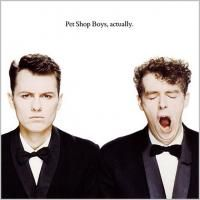Pet Shop Boys - Actually (1987) - Original recording remastered
