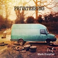 Mark Knopfler - Privateering (2012) - 2 CD Box Set