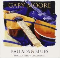 Gary Moore - Ballads & Blues (2002) - CD+DVD Special Edition