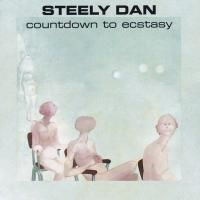 Steely Dan - Countdown To Ecstasy (1973)