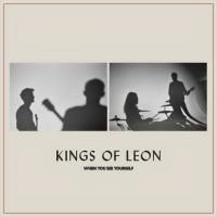 Kings Of Leon - When You See Yourself (2021) (180 Gram Audiophile Vinyl) 2 LP