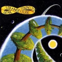 Ozric Tentacles - Strangeitude (1991) - 2 CD Deluxe Edition