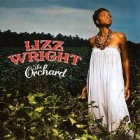 Lizz Wright - The Orchard (2008)