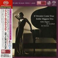 Eddie Higgins Trio - If Dreams Come True (2004) - SACD