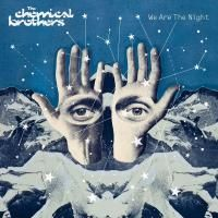 The Chemical Brothers - We Are The Night (2007) (180 Gram Audiophile Vinyl) 2 LP
