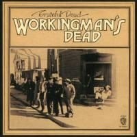 Grateful Dead - Workingman's Dead (1970) - Original recording remastered