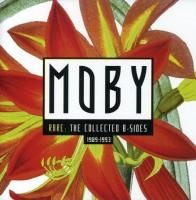 Moby - Rare: The Collected B-Sides 1989-93 (1996) - 2 CD Deluxe Edition