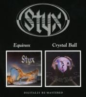 Styx - Equinox / Crystal Ball (2006)