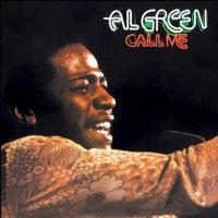 Al Green - Call Me (1973) - Original recording remastered