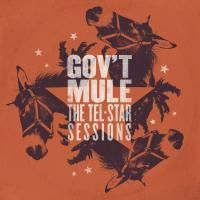 Gov't Mule - The Tel-Star Sessions (2016)