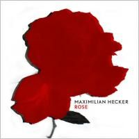 Maximilian Hecker - Rose (2003)