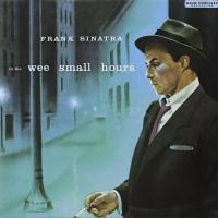 Frank Sinatra - In The Wee Small Hours (1955) Original recording remastered