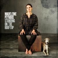 Madeleine Peyroux - Standing On The Rooftop (2011)