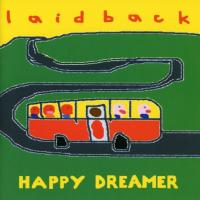Laid Back - Happy Dreamer (2004)