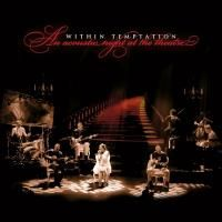 Within Temptation - An Acoustic Night At The Theatre (2009)