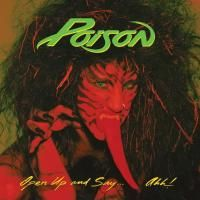 Poison - Open Up & Say Ahh! (1988) - Original recording remastered