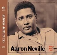 Aaron Neville - Warm Your Heart (1991) - Hybrid SACD