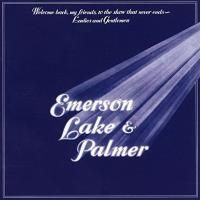 Emerson, Lake & Palmer - Welcome Back My Friends To The Show That Never Ends - Ladies And Gentlemen (1974) - 2 CD Deluxe Edition