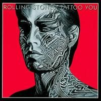 The Rolling Stones - Tattoo You (1981) - Original recording remastered