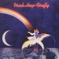 Uriah Heep - Firefly (1977) - Deluxe Edition
