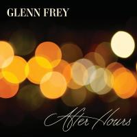 Glenn Frey - After Hours (2012)