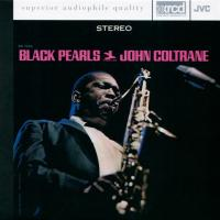 John Coltrane - Black Pearls (1964) - XRCD