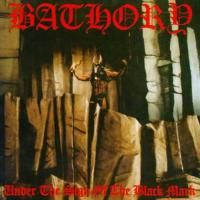 Bathory ‎- Under The Sign Of The Black Mark (1987)