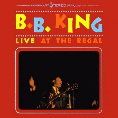 B.B. King - Live At The Regal (1965)