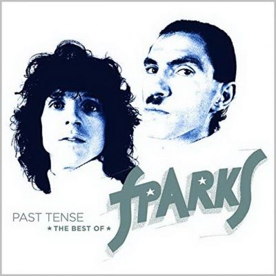 Sparks - Past Tense: The Best Of Sparks (2019) - 3 CD Deluxe Edition