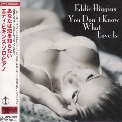 Eddie Higgins - You Don't Know What Love Is (2004) - Paper Mini Vinyl