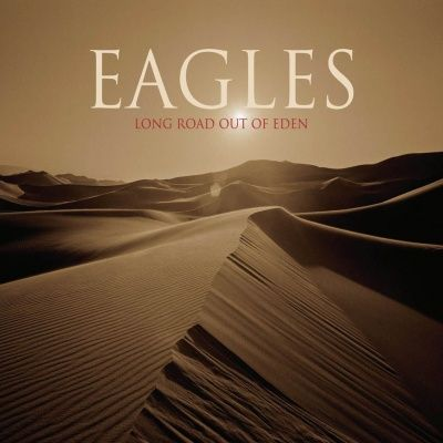 Eagles - Long Road Out Of Eden (2007) - 2 CD Deluxe Edition