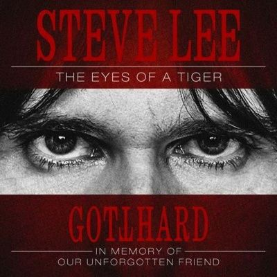 Gotthard - Steve Lee: The Eyes Of A Tiger (2020)
