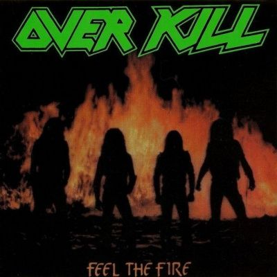 Overkill ‎- Feel The Fire (1985)