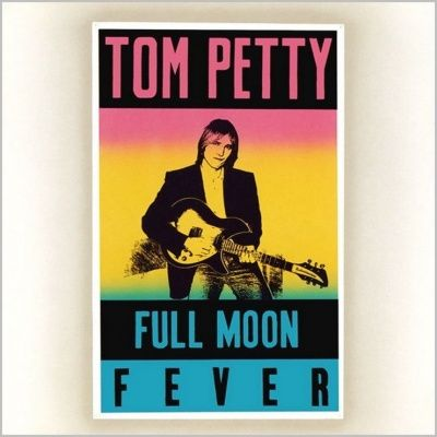 Tom Petty - Full Moon Fever (1989) - Original recording remastered