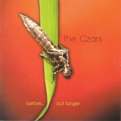 The Czars - Before... But Longer (2000)