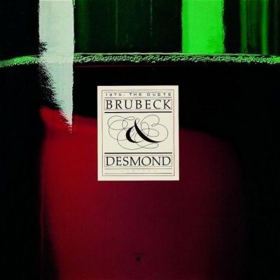 Dave Brubeck & Paul Desmond - 1975: The Duets (1975) - Original recording remastered