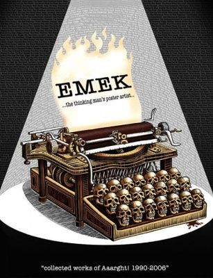 EMEK: The Thinking Man's Poster Artist: Collected Works of Aaarght! (Твердый переплет)