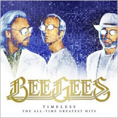 Bee Gees - Timeless: The All-Time Greatest Hits (2017)