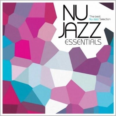 Nu Jazz Essentials (2009) - 4 CD Box Set