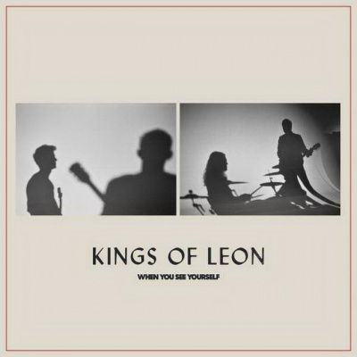 Kings Of Leon - When You See Yourself (2021)