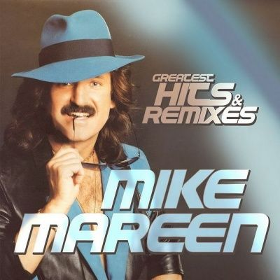 Mike Mareen - Greatest Hits & Remixes (2017)