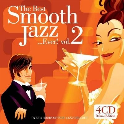 V/A The Best Smooth Jazz... Ever! Vol. 2 (2005) - 4 CD Deluxe Edition