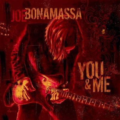 Joe Bonamassa - You & Me (2006)