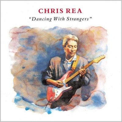 Chris Rea - Dancing With Strangers (1987) - 2 CD Remastered Edition