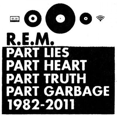 R.E.M. - Part Lies, Part Heart, Part Truth, Part Garbage: 1982 - 2011 (2012) - 2 CD Box Set